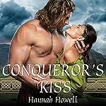 Conqueror's Kiss   Hannah Howell