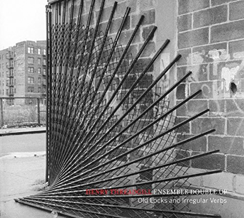 Henry Threadgills Ensemble Double Up-Old Locks And Irregular Verbs-CD-FLAC-2016-NBFLAC Download