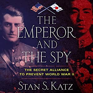 The Emperor and the Spy Audiobook