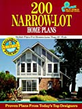 200 Narrow-Lot Home Plans: Stylish Homes for Lots Less Than 60' Wide (Blue Ribbon Designer Series)