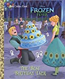 #4: The Best Birthday Ever (Disney Frozen) (Little Golden Book)