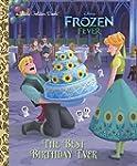 The Best Birthday Ever (Disney Frozen...