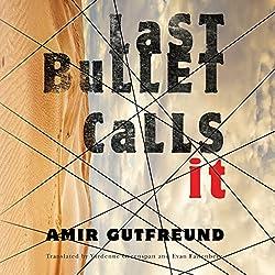 Last Bullet Calls It