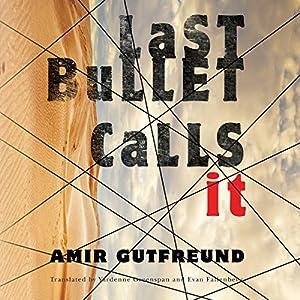 Last Bullet Calls It Hörbuch