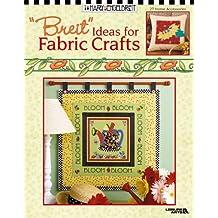 "Mary Engelbreit: ""Breit"" Ideas for Fabric Crafts"