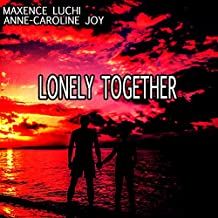 Lonely Together (Karaoke Instrumental Avicii ft. Rita Ora reprise)