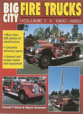 Big City Fire Trucks, Vol. 1: 1900-1950