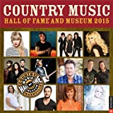 Country Music Hall of Fame and Museum 2015 Wall Calendar