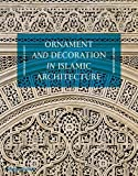 img - for Ornament and Decoration in Islamic Architecture book / textbook / text book
