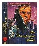 The Champagne Killer, Hugh Pentecost, 0396066119