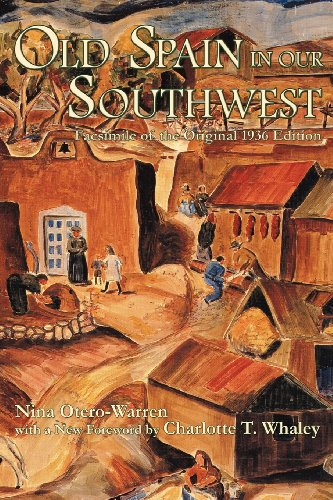 Old Spain In Our Southwest (Southwest Heritage Series)