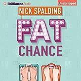 Fat Chance (audio edition)