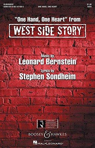 West Side Story: One Hand one Heart. gemischter Chor (SATB) und Klavier. Chorpartitur.
