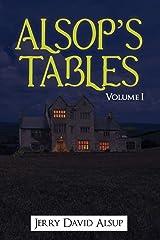 Alsop's Tables: Volume I: (Alsop, Alsup, Alsip, Allsop, Alsep, Allsup, Alsopp, Allsopp, Alsept, etc.) Paperback
