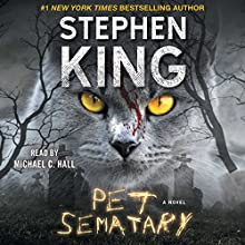 Pet Sematary Audiobook by Stephen King Narrated by Michael C Hall