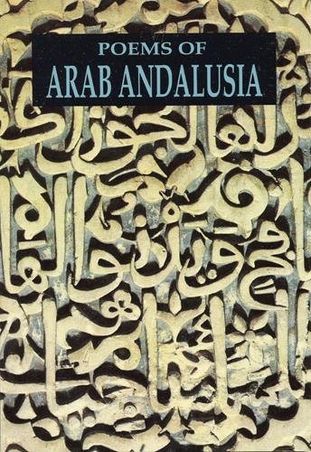 Poems of Arab Andalusia (Tapa Blanda)