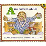 A, My Name Is Alice (Picture Puffin Books)