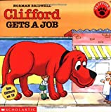 Clifford Gets a Job, Norman Bridwell, 0590442961