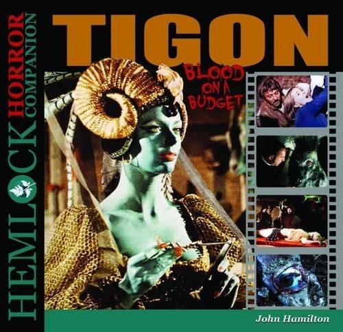 Tigon: Blood on a Budget (Hemlock Horror Companion)