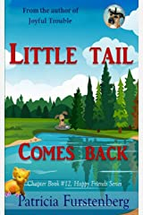Little Tail Comes Back, Chapter Book #12: Happy Friends, diversity stories children's series Paperback