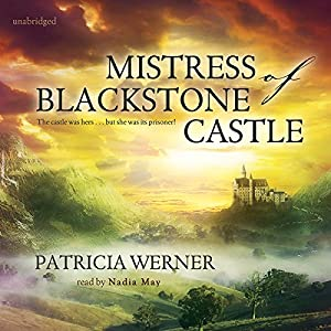 The Mistress of Blackstone Castle Audiobook
