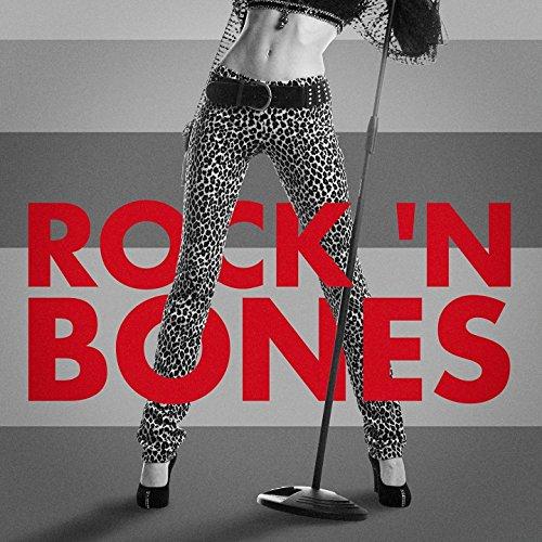 (Rock 'n Bones (Indie Rock Lives On))