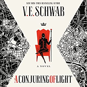 A Conjuring Of Light: Shades Of Magic, Book 3