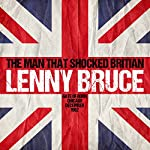 The Man That Shocked Britain: Gate of Horn, Chicago, December 1962 | Lenny Bruce