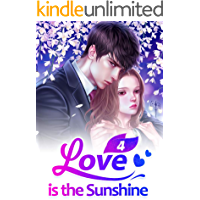 Love is the Sunshine 4: My Possessive CEO (Love is the Sunshine Series)