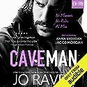 Caveman: A Single Dad Next Door Romance Hörbuch von Jo Raven Gesprochen von: Anna Riordan, Jacob Morgan