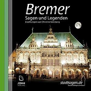 Bremer Sagen und Legenden Hörbuch