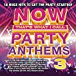 Now That's What I Call Party Anthems 3