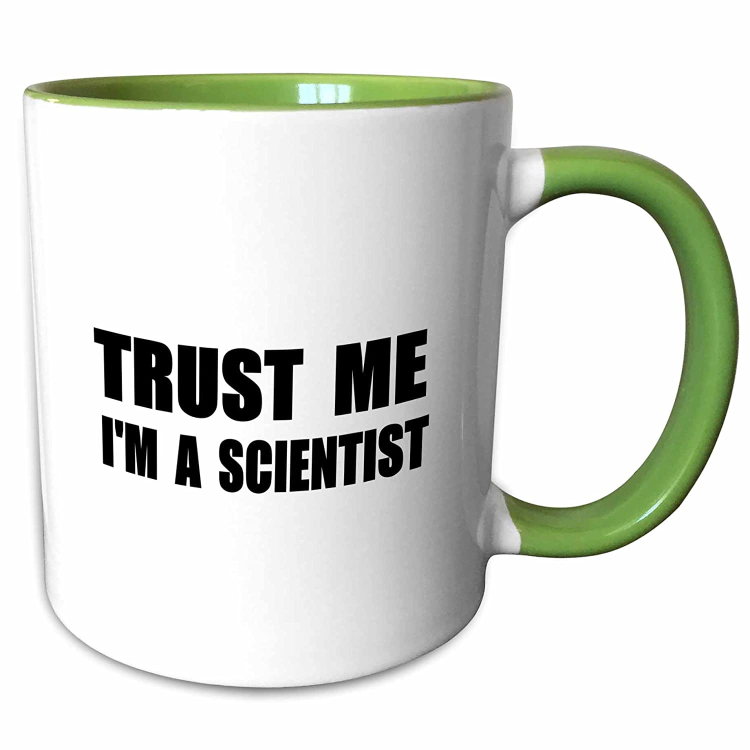 11 oz White 3dRose 195652/_7 Trust me Im a Scientist Funny science job gift fun work humor Green Mug
