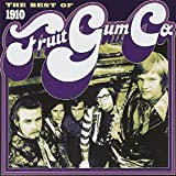 Best of: 1910 FRUITGUM CO