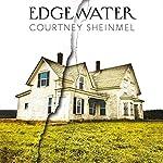 Edgewater | Courtney Sheinmel