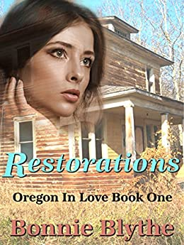 Restorations (Oregon In Love Book 1)