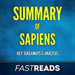 Summary of Sapiens: Includes Key Takeaways & Analysis | FastReads Publishing