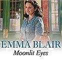 Moonlit Eyes Audiobook by Emma Blair Narrated by Rowena Cooper
