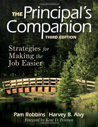 The Principal′s Companion: Strategies for Making the Job Easier