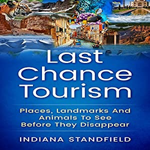 Last Chance Tourism Audiobook