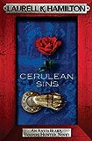 Cerulean Sins (Anita Blake Vampire Hunter Book 11)