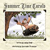 Summer Time Carols, Lindsay Rindt, 1449057748