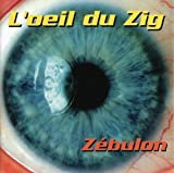 Oeil Du Zig by Zebulon