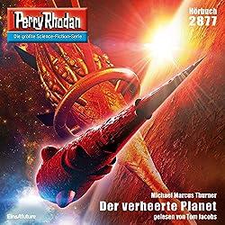 Der verheerte Planet (Perry Rhodan 2877)