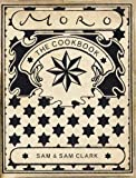 The Moro Cookbook by Samantha Clark (2003-03-06)