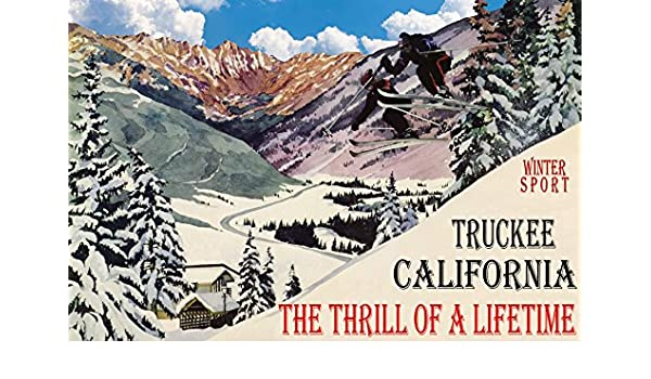 TRUCKEE CALIFORNIA SKI JUMPING LIKE NOTHING ON EARTH SKIING VINTAGE POSTER REPRO
