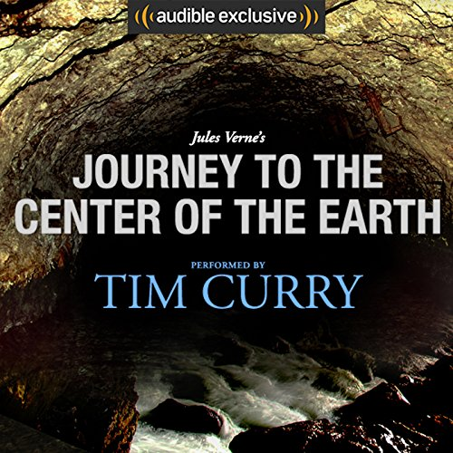 Journey to the Center of the Earth: A Signature Performance by Tim Curry cover