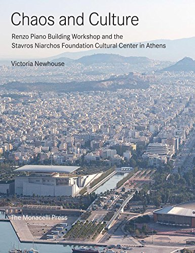 Chaos and Culture: Renzo Piano Building Workshop and the Stavros Niarchos Foundation Cultural Center in Athens (Union Lighting Furniture And)