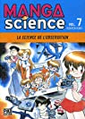 Manga Science, Tome 7 : La science de l'observation par Asari
