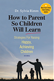 A Six-Step Program for Parents and Teachers Why Bright Kids Get Poor Grades and What You Can Do about It 3rd Edition